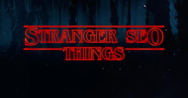 Stranger SEO Things home care SEO