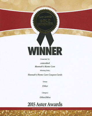 2015 Gold Aster Award  Hannah's Home  Care Coupon Cards