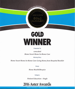 2016 Gold Aster Award  Home Sweet Home In-Home Care'sTransitional Care Booklet