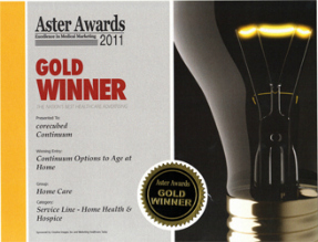 2011 Gold Winner in Service LineHome Health & Hospice in Marketing HealthcareToday Magazine's Aster Awards